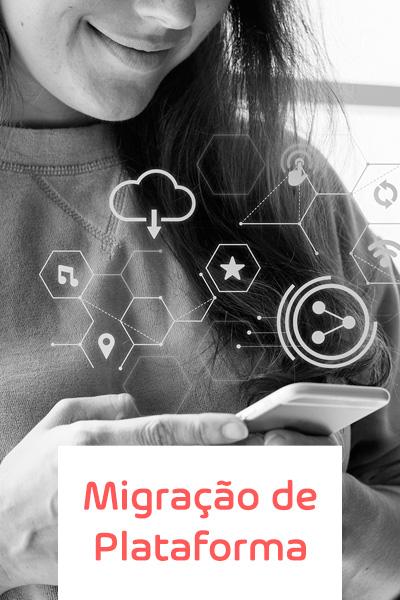 migraca de plataforma de ecommerce - Consultoria de Ecommerce
